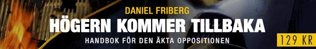 Daniel Friberg: Högern kommer tillbaka